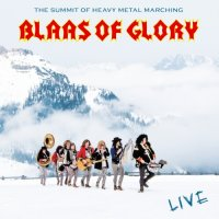 Blaas Of Glory — Blaas Of Glory: Live (2017)