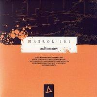 Maeror Tri-Meditamentum