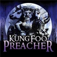 Kung Foo Preacher — Kung Foo Preacher (2012)