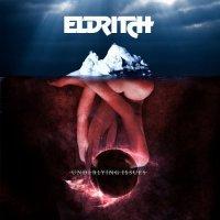 Eldritch-Underlying Issues