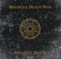 Brighter Death Now-Greatest Death