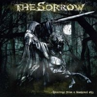 The Sorrow — Blessings From A Blackened Sky (2007)