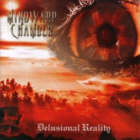 Mindwarp Chamber-Delusional Reality