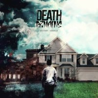 Death Remains-Destroy / Rebuild
