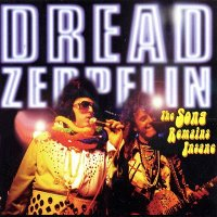 Dread Zeppelin-The Song Remains Insane