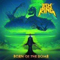 Lich King-Born Of The Bomb