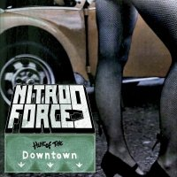 Nitroforce 9 - Of The Downtown