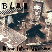 BLAI-Dead Man Walking