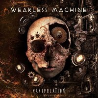 Weakless Machine — Manipulation (2017)
