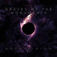 Graves Of The Monuments — Enchiridion (2016)