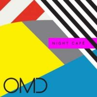 OMD (Orchestral Manoeuvres In The Dark)-Night Cafe (Limited Edition)