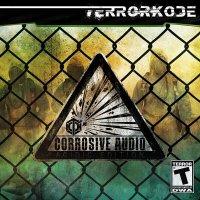 Terrorkode — Corrosive Audio (Acidic Edition) (2013)