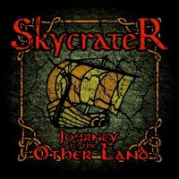 Skycrater-Journey To The Other Land