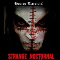 Strange Nocturnal-Horror Warriors