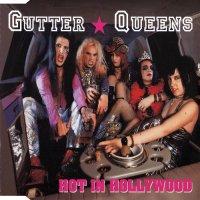 Gutter Queens-Hot in Hollywood