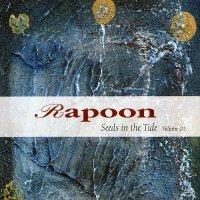 Rapoon-Seeds In The Tide Volume 1