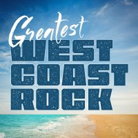 Various Artists-Greatest West Coast Rock