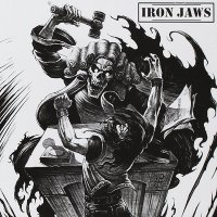 Iron Jaws-Guilty Of Ignorance