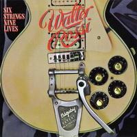 Walter Rossi-Six Strings Nine Lives
