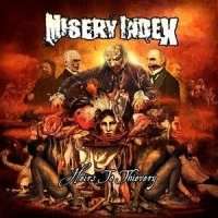 Misery Index-Heirs To Thievery