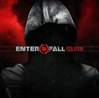 Enter And Fall-Isolation