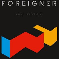 Foreigner-Agent Provocateur (Remastered 2014)