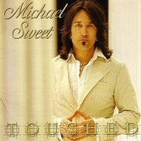 Michael Sweet-Touched