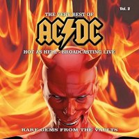AC/DC-The Very Best Of - Hot as Hell - Broadcasting Live, Vol. 2