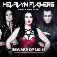 Helalyn Flowers — Beware Of Light (Feat. Chris Pohl) (2015)
