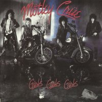 Motley Crue-Girls, Girls, Girls