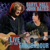 Hall and Oates-Live at the Troubadour