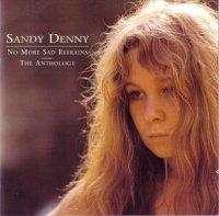 Sandy Denny — No More Sad Refrains. The Anthology (2CD) (2000)
