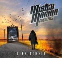 Mister Machin-Life Itself