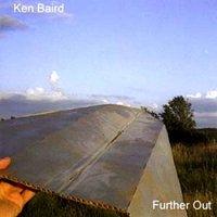 Ken Baird-Further Out