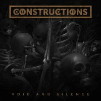 Constructions-Void and Silence