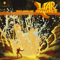 The Flaming Lips-At War with the Mystics