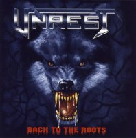 Unrest - Back To The Roots (2006)