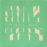 Trans Am — Who Do We Think You Are (1999)