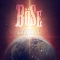 Böse-Forever In Space