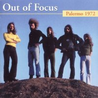 Out Of Focus — Palermo 1972 (2007)