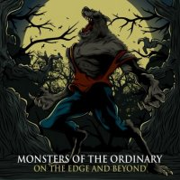 Monsters Of The Ordinary-Broken Path