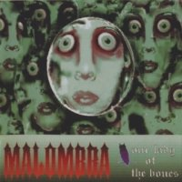 Malombra-Our Lady Of The Bones