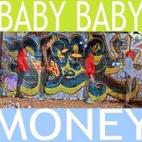 Baby Baby-Money