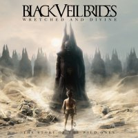 Black Veil Brides-Wretched And Divine - The Story Of The Wild Ones