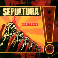 Sepultura-Nation (Japanese Ed.)