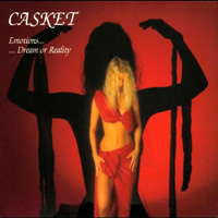 Casket - Emotions... Dream Or Reality
