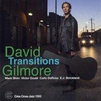 David Gilmore — Transitions (2017)