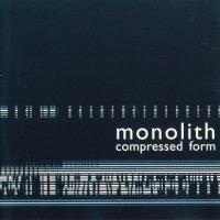 Monolith-Compressed Form