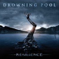 Drowning Pool-Resilience