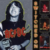 AC/DC-Switched On. The Complete Rehearsals